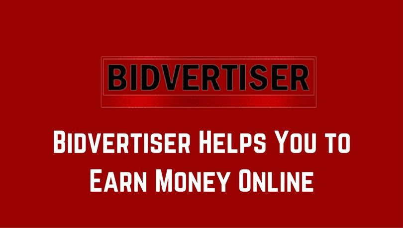 Bidvertiser Helps You to Earn Money Online
